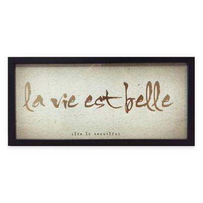 "Life Words Typography ""La Vie Est Belle"" Framed Wall Art"