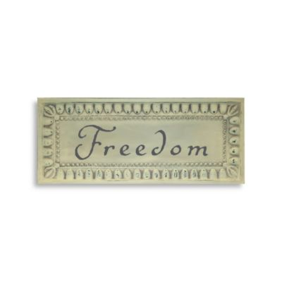 "Metal ""Freedom"" Plaque"