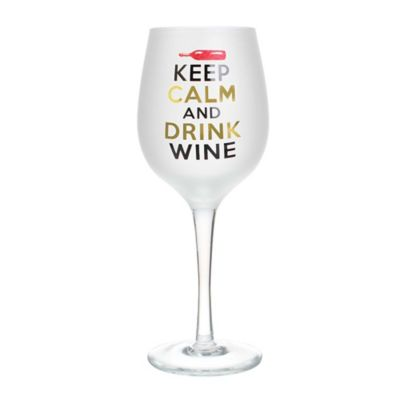 """Keep Calm and Drink Wine"" Wine Glass"