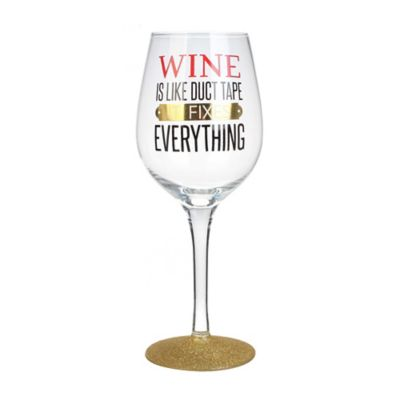 """Wine Is Like Duct Tape, It Fixes Everything"" Wine Glass"