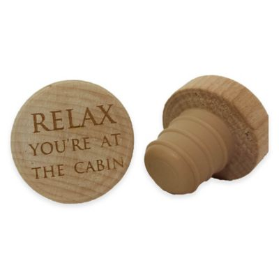 """WineO """"Relax You're at the Cabin"""" Wine Stopper"""