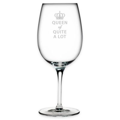 "Susquehanna Glass Etched ""Queen of Quite a Lot"" Wine Glass"