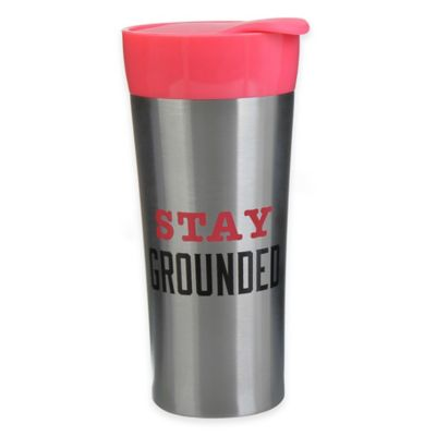 """16 oz. """"Stay Grounded"""" Stainless Steel Travel Tumbler"""