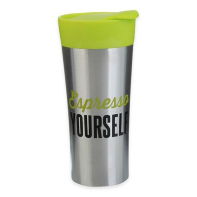 """16 oz. """"Espresso Yourself"""" Stainless Steel Travel Tumbler"""