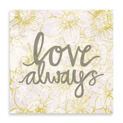 "Floral ""Love Always"" 20-Inch x 20-Inch Canvas Wall Art"
