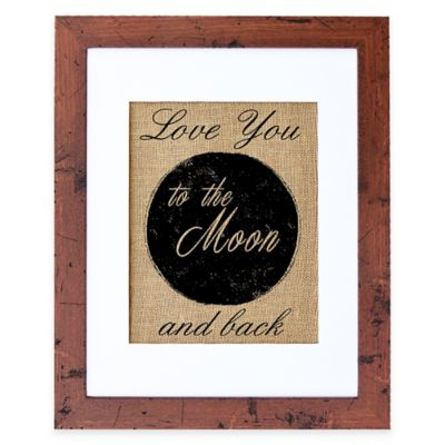 """""""Love You To The Moon"""" Burlap Wall Art in Rustic Walnut Frame"""