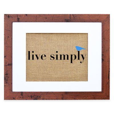 """Live Simply"" Burlap Wall Art in Rustic Walnut Frame"