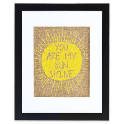 """You Are My Sunshine"" Burlap Wall Art in Modern Black Walnut Frame"