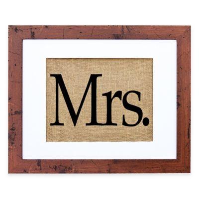 """Mrs."" Burlap Wall Art in Rustic Walnut Frame"