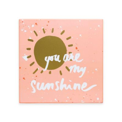 About Face Designs You Are My Sunshine Wall Plaque
