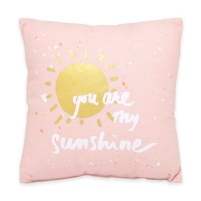 "About Face Designs ""You Are My Sunshine"" Throw Pillow"