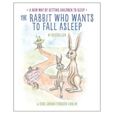 The Rabbit Who Wants to Fall Asleep by Carl-Johan Forssen Ehrlin
