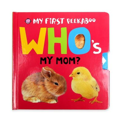"My First Peekaboo: ""Who's My Mom?"" Book by Roger Priddy"