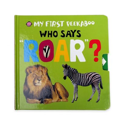 "My First Peekaboo: ""Who Says Roar?"" Book by Roger Priddy"
