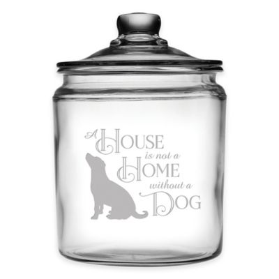 """House is Not a Home"" 64 oz. Dog Treat Jar with Lid"