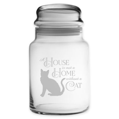 """A House is not a Home"" Cat 31 oz. Small Treat Jar with Lid"