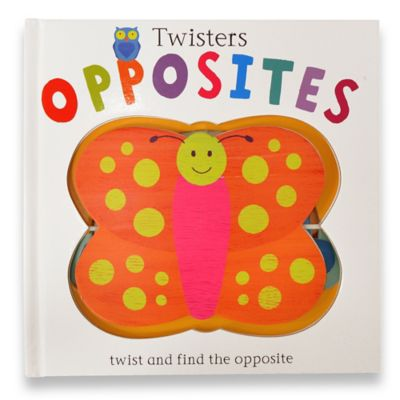 Twisters: Opposites Book by Anton Poitier