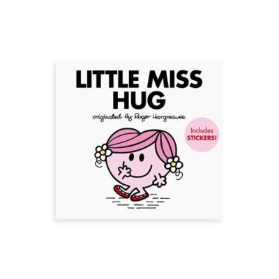 """Little Miss Hug"" Originated by Roger Hargreaves"