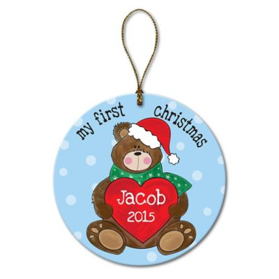 """My First Christmas"" Christmas Ornament"