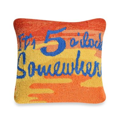 "Liora Manne Frontporch ""It's 5 O'Clock Somewhere"" Square Throw Pillow in Sunset"