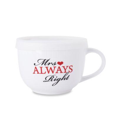 "Pfaltzgraff® ""Mrs. Always Right"" Soup Mug"