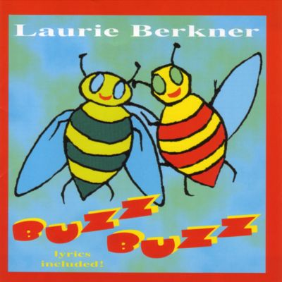 Buzz Buzz Music CD by Laurie Berkner