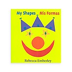 My Shapes Book by Rebecca Emberly