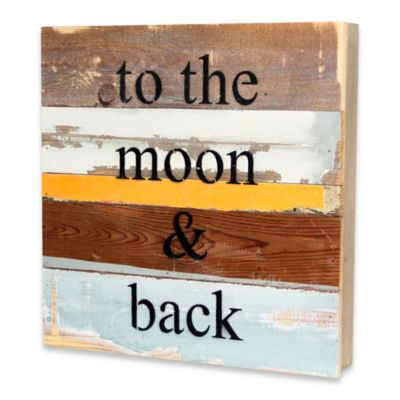 """to the moon & back"" Inspirational Reclaimed Wood Wall Art"