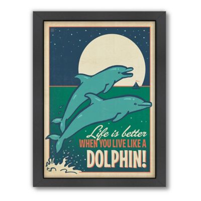 """""""Live Like a Dolphin"""" Framed Wall Art by Anderson Design Group"""