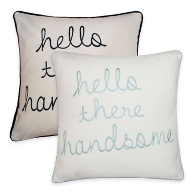 """Thro """"Hello There Handsome"""" Embroidered Square Pillow in Navy"""