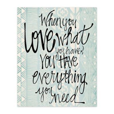 Pied Piper Creative Love What You Have 16-Inch x 20-Inch Canvas Wall Art
