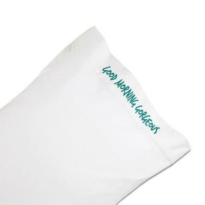 Chatter Box Good Morning Gorgeous Standard Pillowcase in Aqua