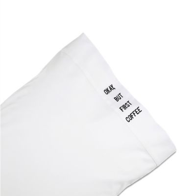 Chatter Box Okay But Coffee First Standard Pillowcase in Black