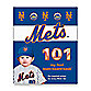Mets 101 in My First Team Board Book™
