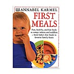 First Meals Recipe Book by Annabel Karmel