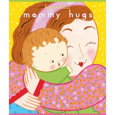 Mommy Hugs Board Book by Karen Katz