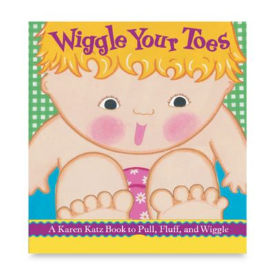 Wiggle Your Toes Board Book by Karen Katz