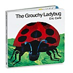 The Grouchy Ladybug Book by Eric Carle