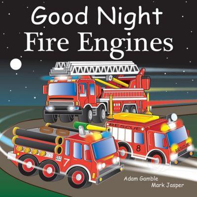 """Good Night Fire Engines"" by Adam Gamble and Mark Jasper"