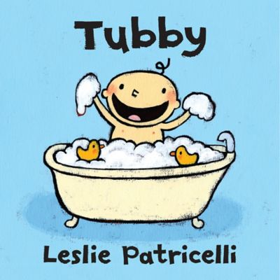 """Tubby"" by Leslie Patricelli"