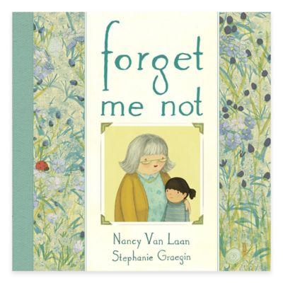 """""""Forget Me Not"""" by Nancy Van Laan"""