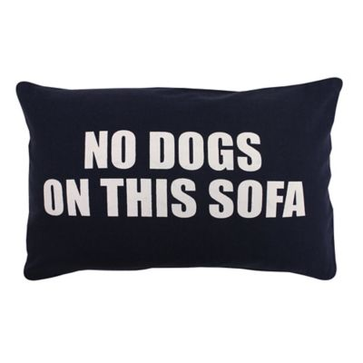 "Park B. Smith® Vintage House ""No Dogs on This Sofa"" Oblong Throw Pillow in Navy"
