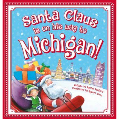 """Santa Claus Is On His Way to Michigan!"" by Rachel Ashford"