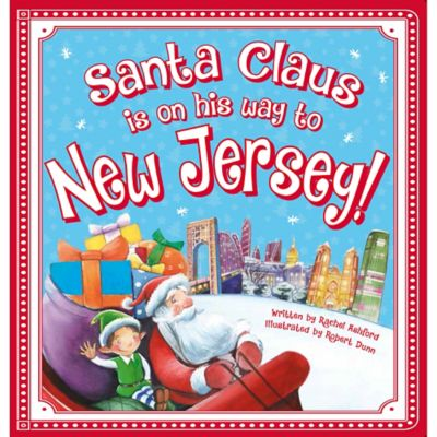 """""""Santa Claus Is On His Way to New Jersey!"""" by Rachel Ashford"""