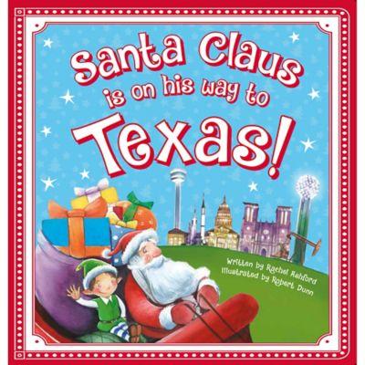 """Santa Claus Is On His Way to Texas!"" by Rachel Ashford"