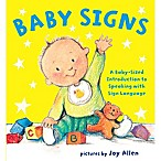 Baby Signs  Picture Book Illustrated by Joy Allen
