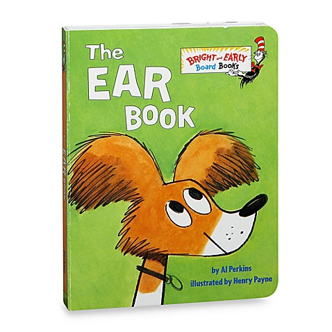 Dr. Seuss' The Ear Book Board Book