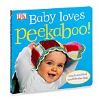 Baby Loves Peekaboo! Touch-and-Feel Lift-the Flap Board Book