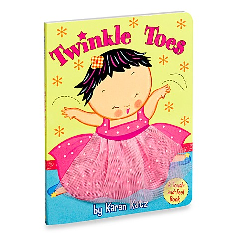 Twinkle Toes Board Book by Karen Katz