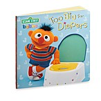 Sesame Street® Babies in Too Big for Diapers Board Book